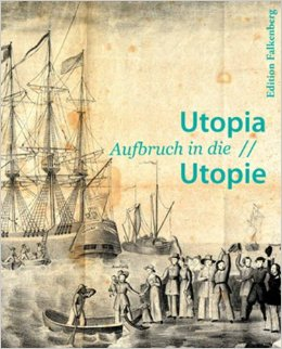 Utopia - Revisiting a German State in America: the book