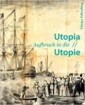 Utopia - Revisiting the German State in America - The book